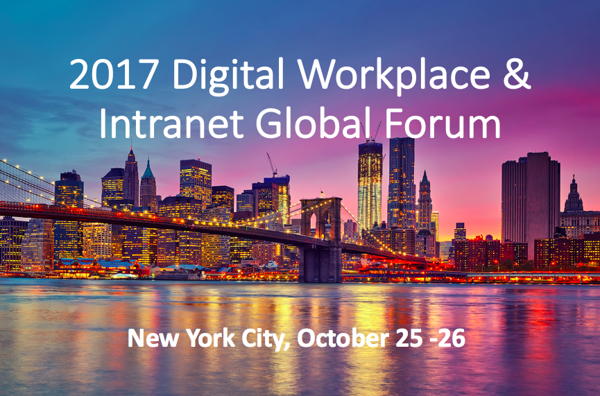 2017 Digital Workplace & Intranet Global Forum Conference