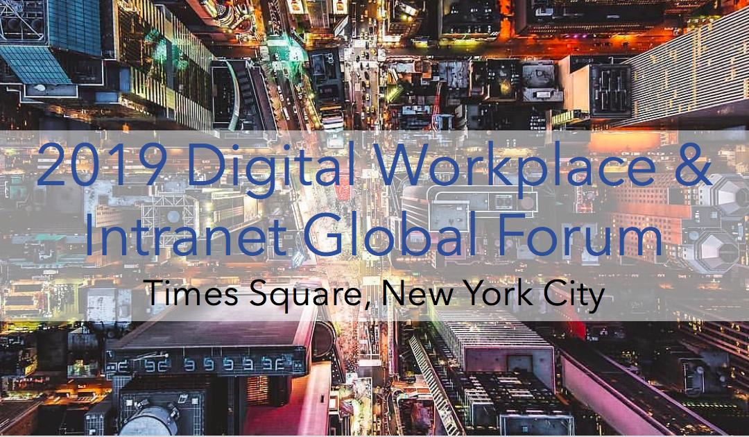Early-Bird Rate: 2019 Digital Workplace & Intranet Global Forum